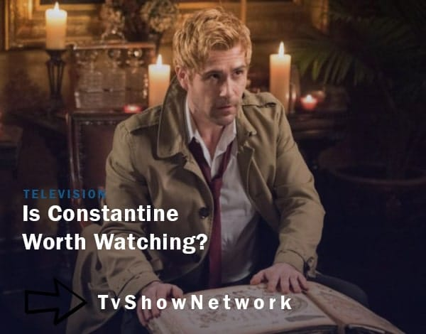 Constantine worth watching
